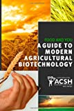 Food and You: A guide to modern agricultural biotechnology