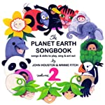 The Planet Earth Songbook: Volume 2 | John Houston,Winnie Fitch