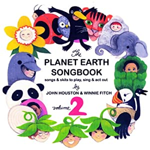 The Planet Earth Songbook: Volume 2 | [John Houston, Winnie Fitch]