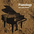 Pianology (Best Piano Themes)
