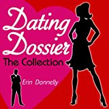 img - for Dating Dossier: The Complete Dating Collection book / textbook / text book