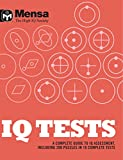 img - for Mensa: IQ Tests: A Complete Guide to IQ Assessment book / textbook / text book