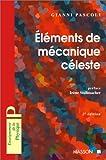 echange, troc Gianni Pascoli - Eléments de mécanique céleste