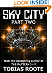 SKY CITY: PART 2 (The Pattern Univers...