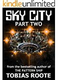 SKY CITY: PART 2 (The Pattern Universe Book 0) (English Edition)