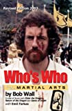 img - for Who's Who in the Martial Arts book / textbook / text book