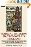 Radical Religion in Cromwell's Englan...