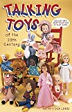 Talking Toys of the 20th Century (1574321250) by Lewis, Kathy