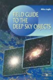 img - for Field Guide to Deep-Sky Objects 1st edition by Inglis, Mike (2001) Paperback book / textbook / text book