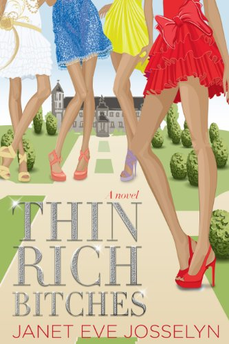 Amazon.com: Thin Rich Bitches eBook: Janet Eve Josselyn: Kindle Store