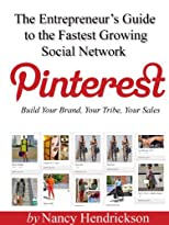 Pinterest - Build Your Brand, Your Tribe, Your Sales