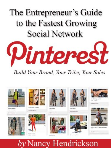 Pinterest – Build Your Brand, Your Tribe, Your Sales