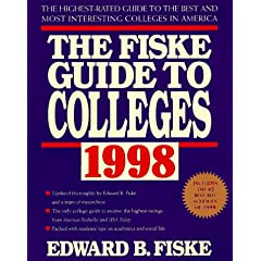 Fiske Guide to Colleges 1998: The Highest-Rated Guide to the Best and Most Interesting Colleges in America
