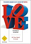 All you need is love: L'economia spie...