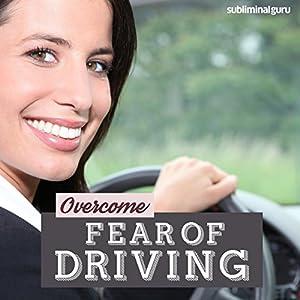 Overcome Fear of Driving Speech