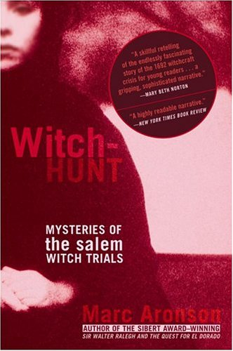Witch Hunt by Marc Aronson