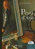 echange, troc Charles Perrault, Cécile de France, André Serre-Milan - Cécile de France raconte Peau d'Ane (1CD audio)