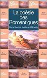 La po�sie des romantiques par Vargaftig