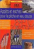 echange, troc E Silva - Appâts et esches pour la pêche en eau douce