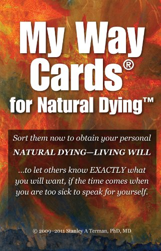 My Way Cards: An introduction for clinicians, attorneys, and pastoral counselors (My Way Cards for Natural Dying)