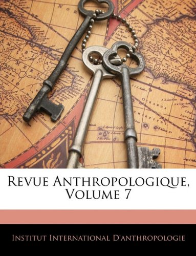 Revue Anthropologique, Volume 7