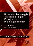 Breakthrough Technology Project Management, 2e (E-Business Solutions)
