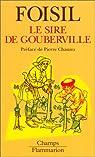 Le Sire de Gouberville par Foisil
