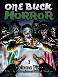 img - for One Buck Horror: Volume Five book / textbook / text book