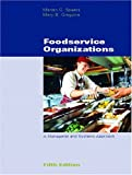 Foodservice Organizations: A Managerial and Systems Approach (5th Edition)
