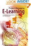 Project Managing E-Learning: A Handbo...