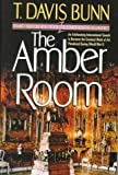 The Amber Room (Priceless Collection Series #2) (1556612850) by Bunn, T. Davis