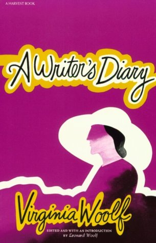 A Writer's Diary: Being Extracts from the Diary of Virginia Woolf