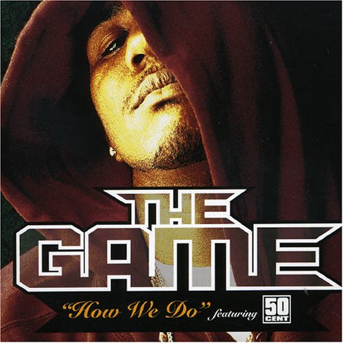 The Game - How We Do, Pt. 2 - Zortam Music