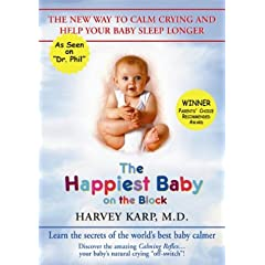 The Happiest Baby on the Block - The New Way to Calm Crying and Help Your Baby Sleep Longer