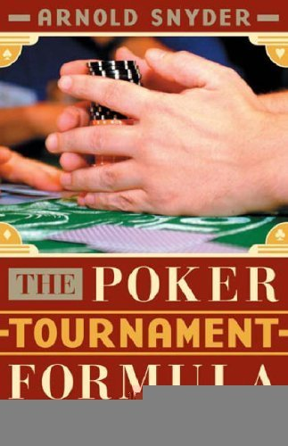 The Poker Tournament Formula [ペーパーバック] / Arnold Snyder (著); Cardoza (刊)