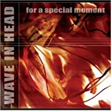 "For a Special Momentvon ""Wave In Head"""