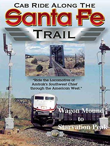 Cab Ride Along the Santa Fe Trail-Wagon Mound to Starvation Peak