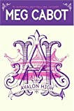 Avalon High (0060755873) by Meg Cabot