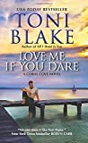 Love Me If You Dare: A Coral Cove Novel	 by  Toni Blake in stock, buy online here