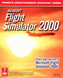 Microsoft Flight Simulator 2000 (Prima's Unauthorized Strategy Guide) (0761526579) by Cohen, Mark