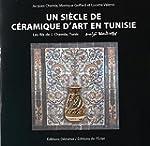 Un si�cle de c�ramique d'art en Tunis...