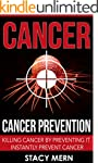 Cancer: Cancer Prevention: Killing Ca...