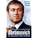 Abramovich: The Billionaire from Nowhereby Dominic Midgley