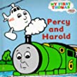 Percy and Harold (My First Thomas)