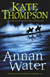 Annan Water (0099456265) by Thompson, Kate