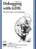 Debugging with GDB: The GNU Source-Level Debugger