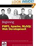 Beginning PHP5, Apache, and MySQL Web...