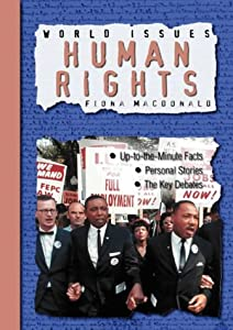 Human Rights (World Issues) Fiona MacDonald and Clare Weaver