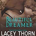 Beautiful Dreamer: Knight's Watch Audiobook by Lacey Thorn Narrated by Marcio Catalano