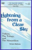 Lightning from a Clear Sky: Tolkien, the Trilogy and the Silmarillon (The Milford series) (0893702218) by Richard Mathews